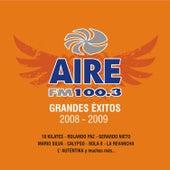 Aire Fm 100.3 Grandes Exitos 2008 - 2009 de Various Artists