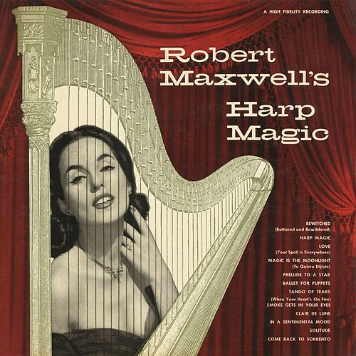 Harp Magic by Robert Maxwell