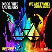 We Are Family (Uk Pride Anthem) von Disco Fries