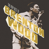 The Very Best Of by Brenton Wood