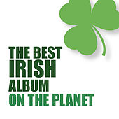 The Best Irish Album on the Planet de Various Artists
