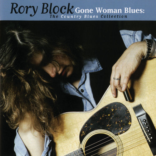 Gone Woman Blues: The Country Blues Collection by Rory Block