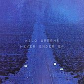 Never Ender EP by Milo Greene