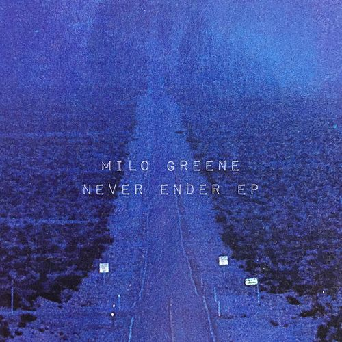 Never Ender EP by Milo Greene