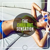 The Chill Out Sensation, Vol. 1 by Various Artists