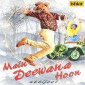 Main Deewana Hoon - By Abhijeet de Abhijeet