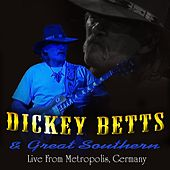 Live at Metropolis, Munich de Dickey Betts