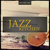 Jazz Kitchen, Vol. 2 (Sounds Like A Good Recipe) by Various Artists