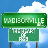 Madisonville USA: The Heart Of R&B de Various Artists