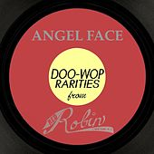 Angel Face: Doo-Woop Rarities From Red Robin by Various Artists