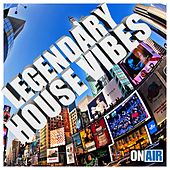 Legendary House Vibes von Various Artists