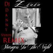 Strangers in the Night (DJ Danny Verde Remix) by Z LaLa