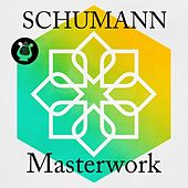 Schumann - Masterwork de Various Artists