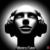 Electro Rules, Vol. 3 by Various Artists