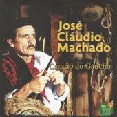 Canção do Gaúcho de José Cláudio Machado