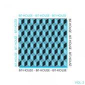 Bit-House, Vol. 2 - The House Rhythm de Various Artists