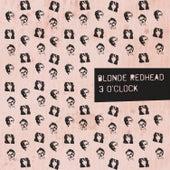 3 O'Clock by Blonde Redhead