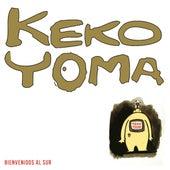 Bienvenidos al Sur de Keko Yoma