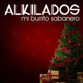 Mi Burrito Sabanero de Alkilados