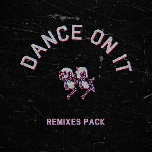 Dance on It (Remixes Pack) de El Bordo