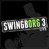 Swingborg 3 Live by Various Artists