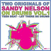 Two Originals: On Drums Volume 1 - Teen Beat / Let There Be Drums by Sandy Nelson