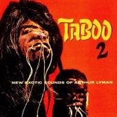 Taboo! 2 von Arthur Lyman