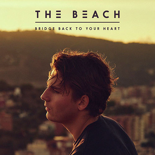Bridge Back to Your Heart by beach