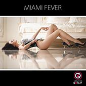 Miami Fever, Vol. 1 by Various Artists