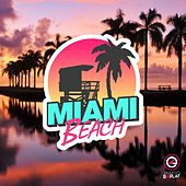 Miami Beach Vol. 10 by Various Artists