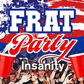 Frat Party Insanity de Various Artists