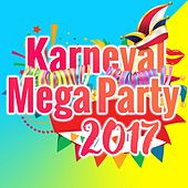 Karneval Mega Party 2017 by Various Artists