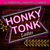 Honkey Tonk Ladies - 30 Essential Country Classics by Various Artists