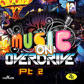 Music on Overdrive Pt. 2 by Various Artists