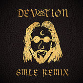 Devotion (SMLE Remix) von Coleman Hell