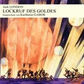 Lockruf des Goldes by Jack London
