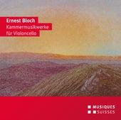 Bloch: Kammermusikwerke für Violoncello by Various Artists