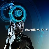 House@Work, Vol.4 by Various Artists