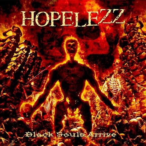 Black Souls Arrive von Hopelezz