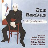 Love Songs and... by Gus Backus