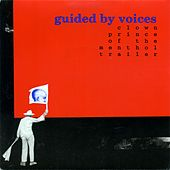 Clown Prince of the Menthol Trailer de Guided By Voices