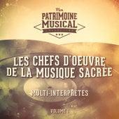 Les chefs d'oeuvre de la musique sacrée, Vol. 1 by Various Artists