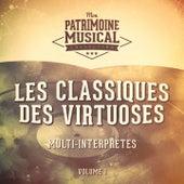 Les classiques des virtuoses, Vol. 1 by Various Artists