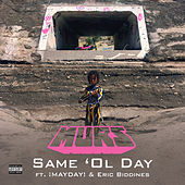Same 'Ol Day by Murs
