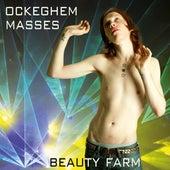 Ockeghem: Masses by Beauty Farm