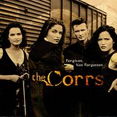 Forgiven, Not Forgotten by The Corrs