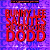 Bunny Lee Salutes Sir Coxsone Dodd de Various Artists