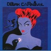 The Last Great Ride von Dark Carnival