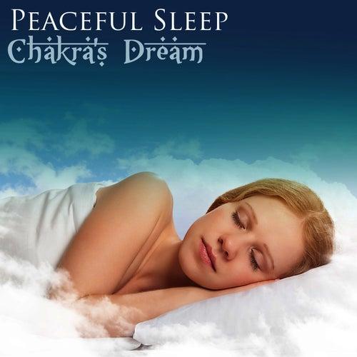 Peaceful Sleep by Chakra's Dream
