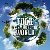 Folk from Around the World by Various Artists